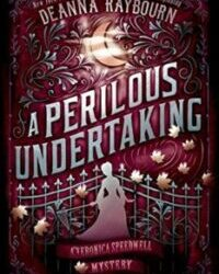A Perilous Undertaking by Deanna Raybourn