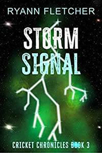 Storm Signal by Ryann Fletcher