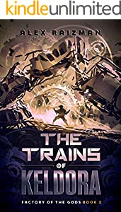 The Trains of Keldora