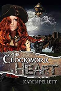 The Clockwork Heart by Karen Pellett