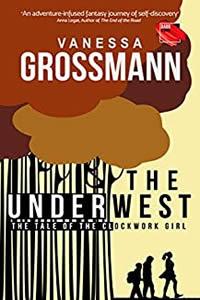 The Underwest by Vanessa Grossman