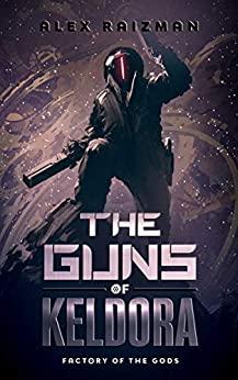 The Guns of Keldora